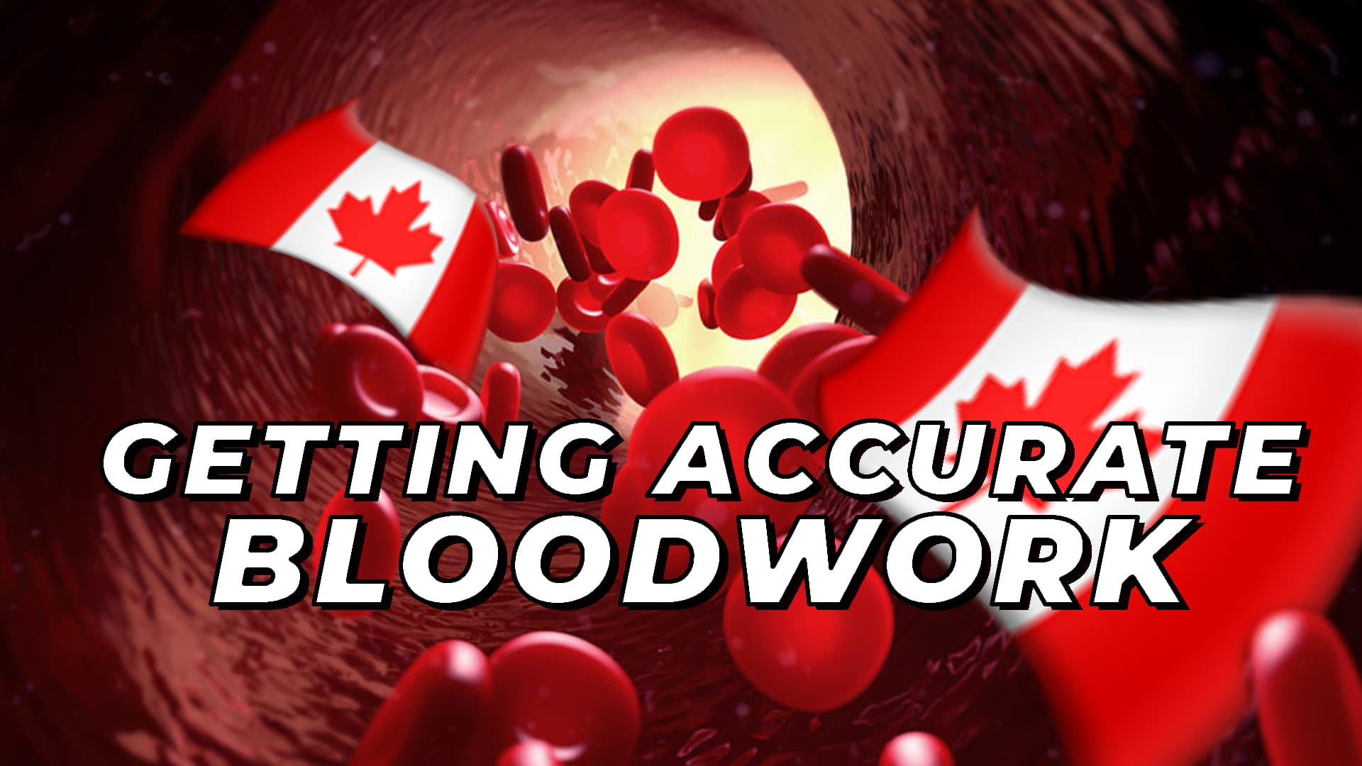 How To Get Accurate Blood Work If You Live In Canada