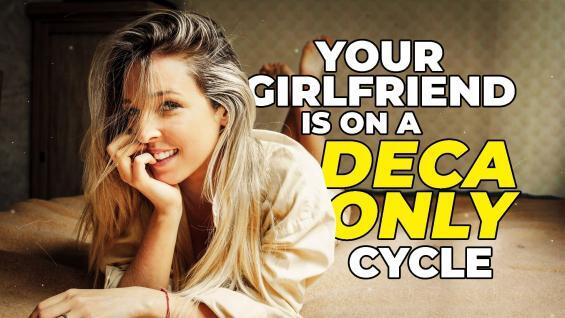 Your-Girlfriend-Is-On-A-Deca-Only-Cycle-YT-Thumbnail.jpg
