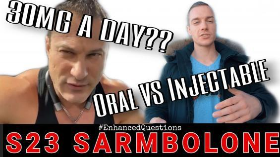 S23 Sarmbolone 30mg ed. Injectable VS Oral With Dr Tony Huge