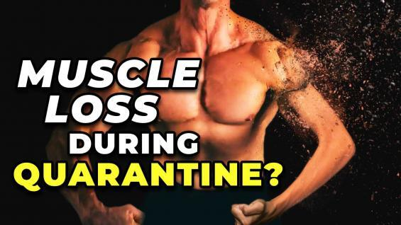How-Much-Muscle-Will-You-Lose-During-Quarantine-If-Youre-On-Anabolics-YT-Thumbnail.jpg